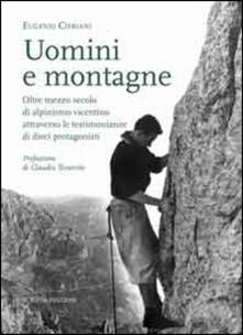 Uomimi e montagne. Oltre mezzo secolo di alpinismo vicentino attraverso le testimonianze di dieci protagonisti.pdf