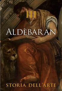 Aldèbaran. Storia dell'arte. Vol. 3