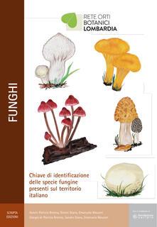 Funghi. Chiave di identificazione delle specie fungine presenti nel territorio italiano.pdf