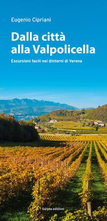 Mercatinidinataletorino.it Dalla città alla Valpolicella. Escursioni facili nei dintorni di Verona Image