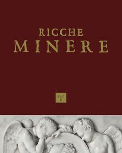 Ricche miniere. Rivista semestrale di storia dell'arte (2017). Vol. 8