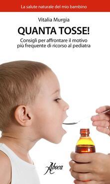 Scacciamoli.it Quanta tosse! Consigli per affrontare il motivo più frequente di ricorso al pediatra Image