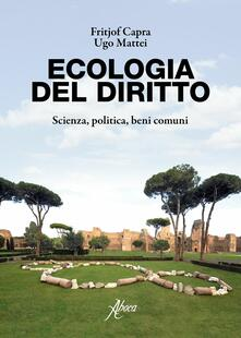 Camfeed.it Ecologia del diritto. Scienza, politica, beni comuni Image