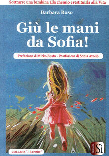Scacciamoli.it Giù le mani da Sofia Image