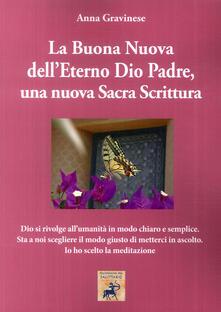 Camfeed.it La Buona Nuova dell'Eterno Dio Padre, una nuova Sacra Scrittura Image