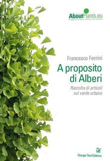 A proposito di alberi - Francesco Ferrini - copertina