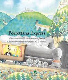 Parcoarenas.it Porrettana express. Alla scoperta della storica strada ferrata e della sorprendente montagna che la circonda Image