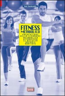 Fondazionesergioperlamusica.it Fitness metabolico. Prevenzione della sindrome metabolica attraverso le attività motorie adattate Image