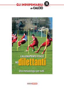 L allenamento fisico nei dilettanti. Una metodologia per tutti.pdf