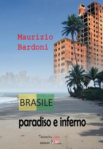 Brasile: paradiso e inferno