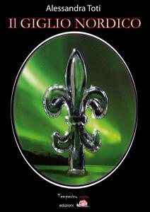 Il giglio nordico-Northern lilium