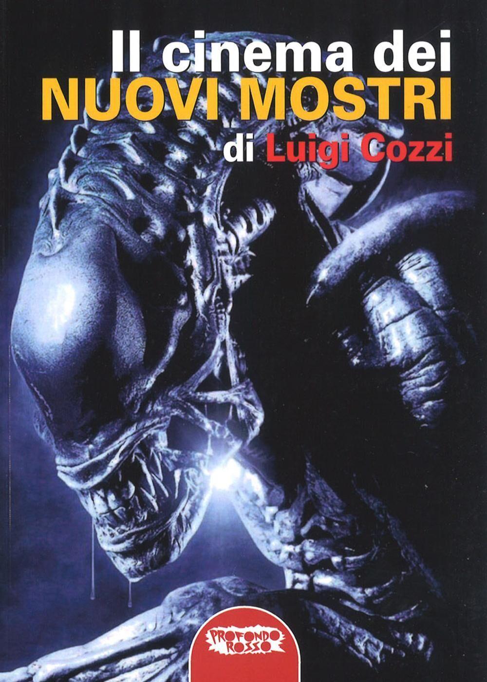 Il cinema dei nuovi mostri