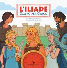 L' Iliade. Omero per gioco. Ediz. illustrata - Valentina Orlando - copertina