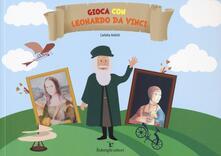Osteriacasadimare.it Gioca con Leonardo da Vinci. Ediz. a colori Image