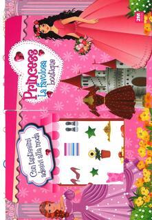 Associazionelabirinto.it La favolosa boutique. Princess. Maxi album stickers & colour Image