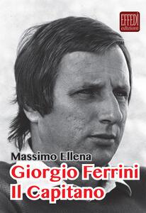 Giorgio Ferrini. Il Capitano