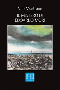 Il mistero di Edoardo Mori
