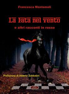 La fata nel vento - Francesca Montomoli - copertina