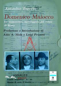 Domenico Maiocco. Lo sconosciuto messaggero del colpo di Stato