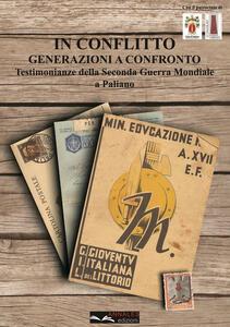In conflitto. Generazioni a confronto. Testimonianze della seconda guerra mondiale a Paliano