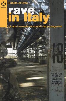 Equilibrifestival.it Rave in Italy. Gli anni Novanta raccontati dai protagonisti Image
