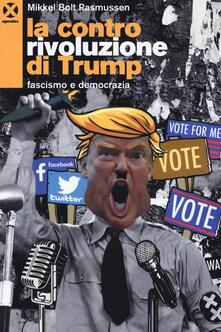 Daddyswing.es La controrivoluzione di Trump. Fascismo e democrazia Image