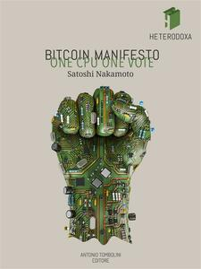 Bitcoin manifesto: one CPU one vote