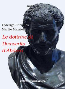 Le dottrine di Democrito d'Abdera. Testi e commenti