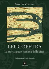 Leucopetra. La storia greco-romana della citta