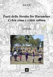 Poeti dello Stretto for Harambee. Cchiù simu e cchiù valìmu