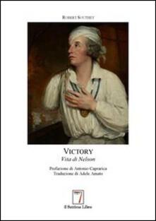 Victory. La vita di Nelson - Robert Southey - copertina