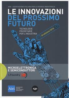 Vitalitart.it Le innovazioni del prossimo futuro. Tecnologie prioritarie per l'industria. Microelettronica e semiconduttori. 9° edizione 2016 Image