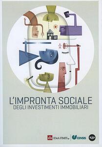 L' impronta sociale degli investimenti immobiliari