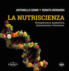 La nutriscienza. Nutrigenomica, epigenetica, alimentazione e benessere.pdf