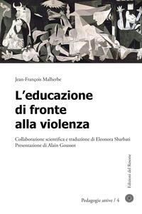 L' educazione di fronte alla violenza