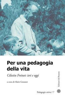 Daddyswing.es Per una pedagogia della vita. Cèlestin Freinet. Ieri e oggi Image