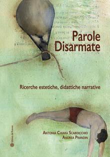Festivalpatudocanario.es Parole disarmate. Ricerche estetiche, didattiche narrative Image