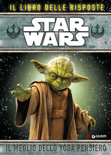 Daddyswing.es Star Wars. Il meglio dello Yoda pensiero. Il libro delle risposte Image
