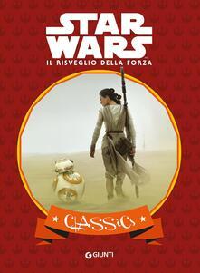 Il risveglio della forza. Star Wars. Classics. Ediz. illustrata.pdf