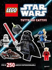 Radiosenisenews.it Tutto sui cattivi. Star Wars. Lego. Con adesivi. Ediz. illustrata Image