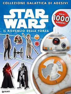 Il risveglio della forza. Star Wars. Con adesivi