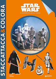 Mercatinidinataletorino.it Star Wars. Il risveglio della Forza. Staccattacca & colora. Ediz. illustrata Image