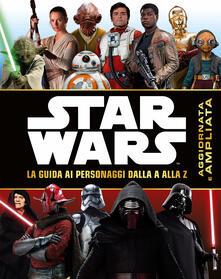 Grandtoureventi.it Star Wars. La guida ai personaggi dalla A alla Z Image