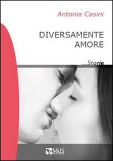 Diversamente amore - Antonia Casini - copertina