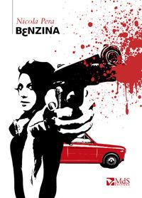 Benzina - Pera Nicola - wuz.it