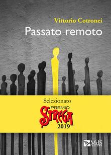 Passato remoto - Vittorio Cotronei - copertina
