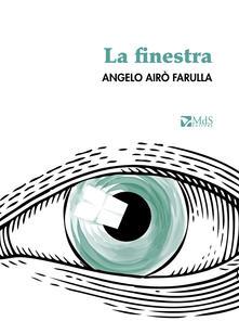 La finestra - Angelo Airò Farulla - copertina