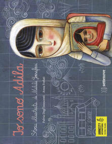 Io sono Adila. La storia illustrata di Malala Yousafzai.pdf
