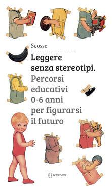 Ristorantezintonio.it Leggere senza stereotipi. Percorsi educativi 0-6 anni per figurarsi il futuro Image