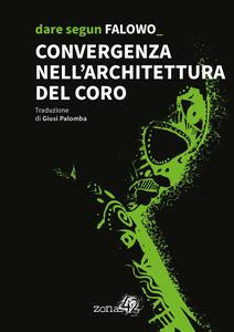 Libro Convergenza nell'architettura del coro Dare Segun Falowo